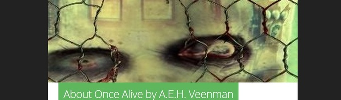 Once Alive by A.E.H. Veenman (Chapter One, Ella Sue)