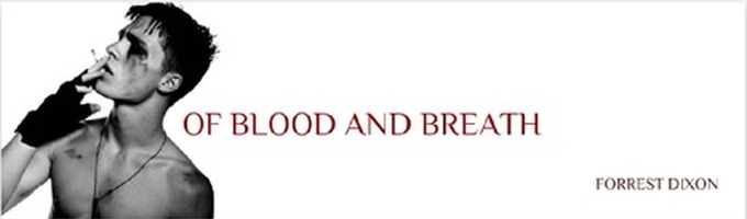 Of Blood and Breath